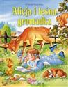Alicja i leśna gromadka  - Święcińska Wioletta