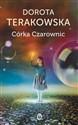 Córka Czarownic  - Terakowska Dorota