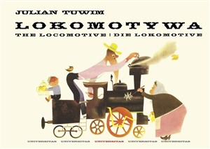 Lokomotywa The Locomotive. Die Lokomotive