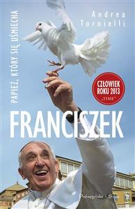 Franciszek Papież, który się usmiecha