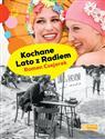 Kochane Lato z Radiem  - Czejarek Roman