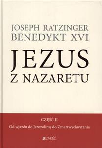Jezus z Nazaretu część 2 Od wjazdu do Jerozolimy do Zmartwychwstania