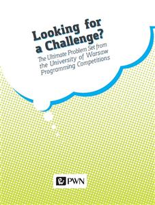 Looking for a challenge? The ultimate problem set from the University of Warsaw programming competition