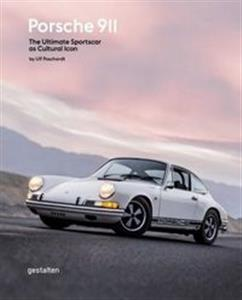 Porsche 911 The Ultimate Sportscar as Cultural Icon